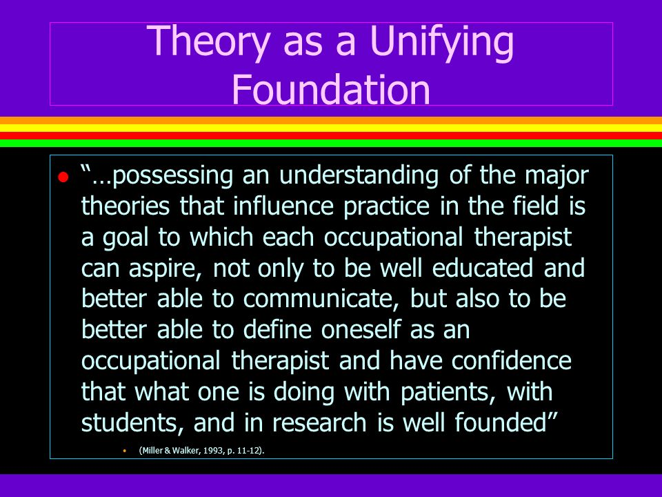Theory as a Unifying Foundation