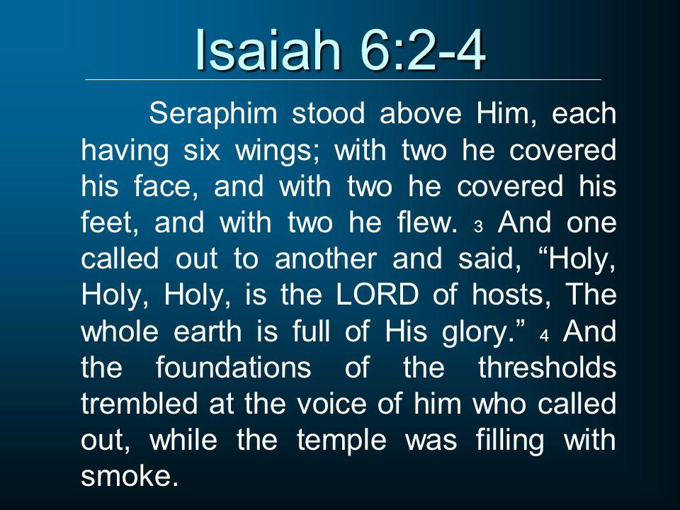 Isaiah 6:2-4