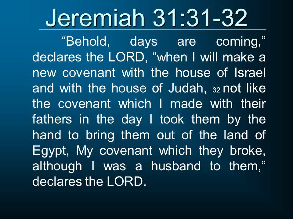 Jeremiah 31:31-32