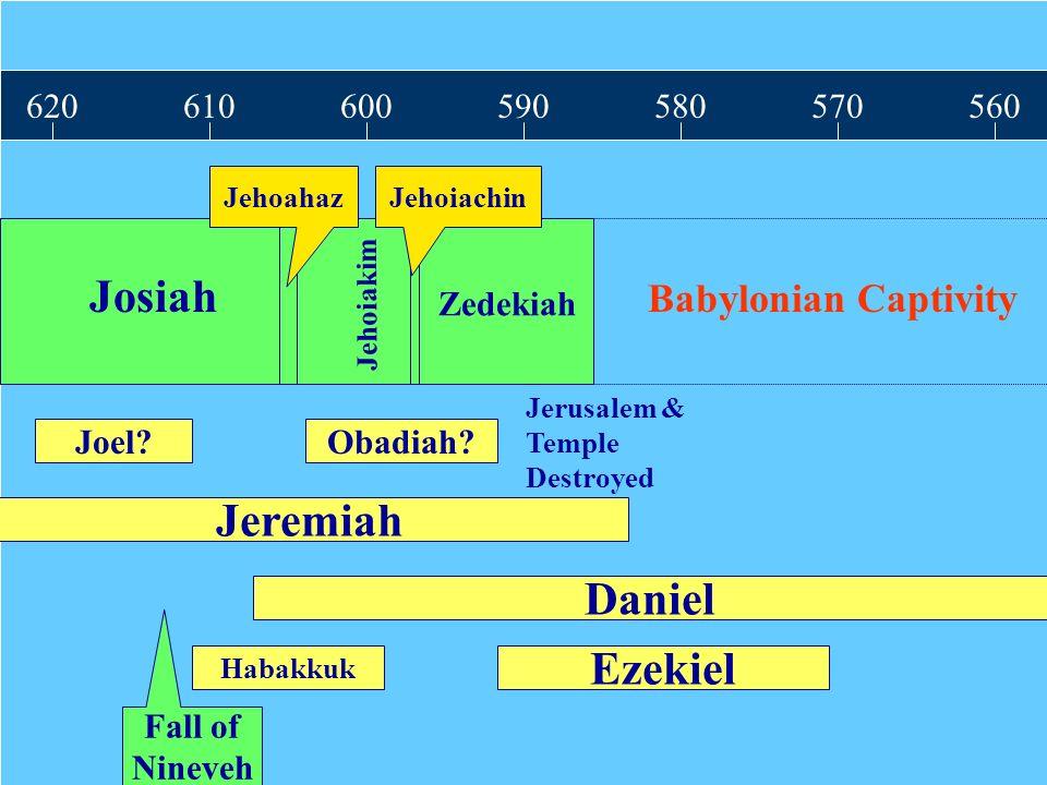Amos Josiah Jeremiah Daniel Ezekiel Babylonian Captivity