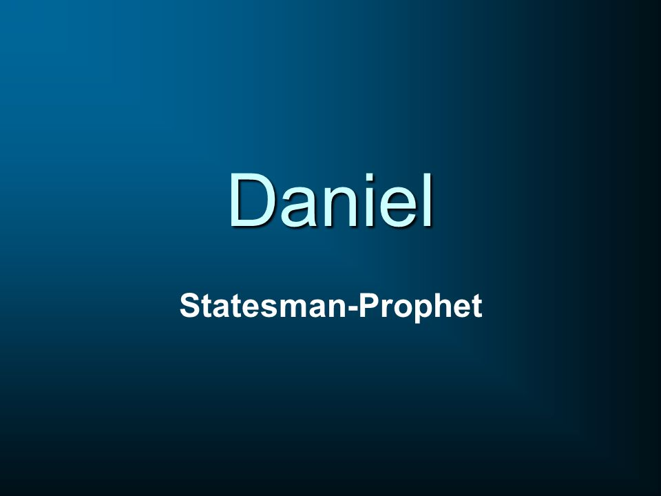 Daniel Statesman-Prophet