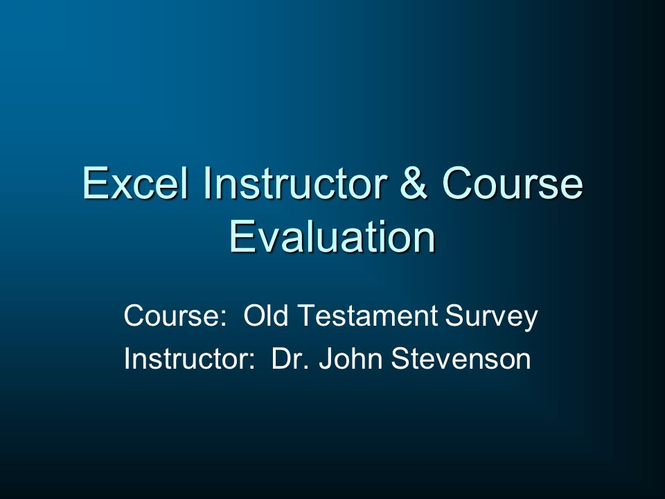 Excel Instructor & Course Evaluation
