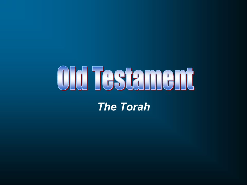 Old Testament The Torah