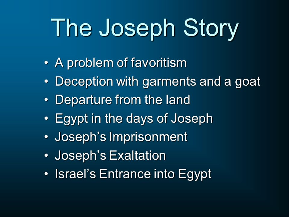 The Joseph Story A problem of favoritism