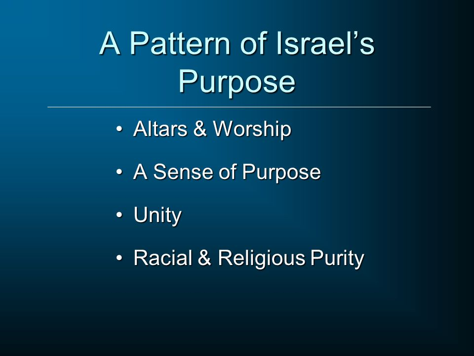 A Pattern of Israel's Purpose