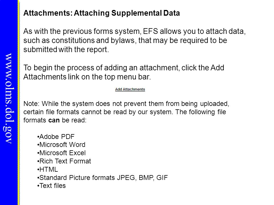 www.olms.dol.gov Attachments: Attaching Supplemental Data