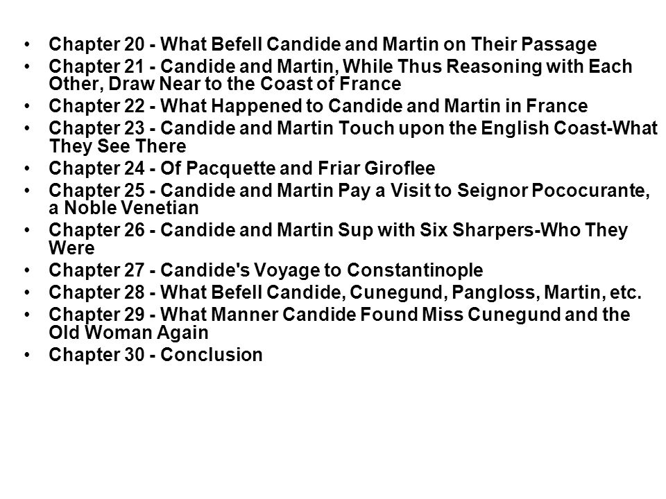 Chapter 20 - What Befell Candide and Martin on Their Passage