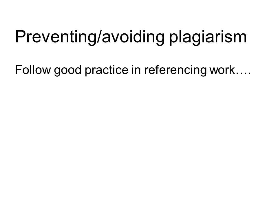Preventing/avoiding plagiarism