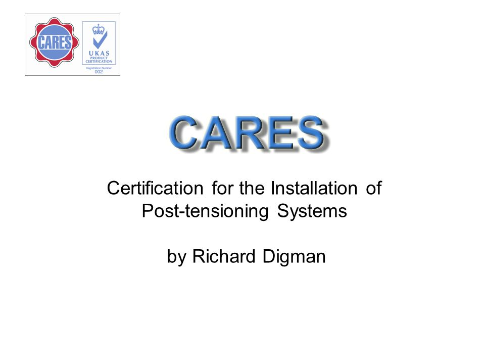 Certification for the Installation of Post-tensioning Systems