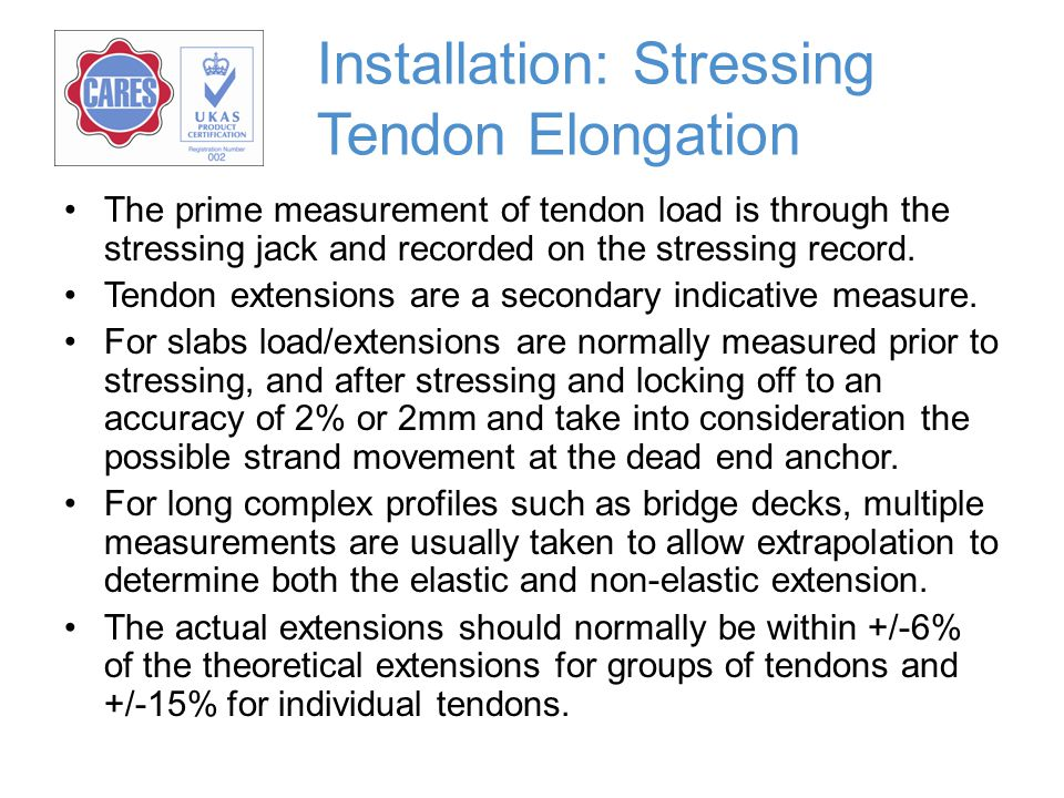 Installation: Stressing Tendon Elongation