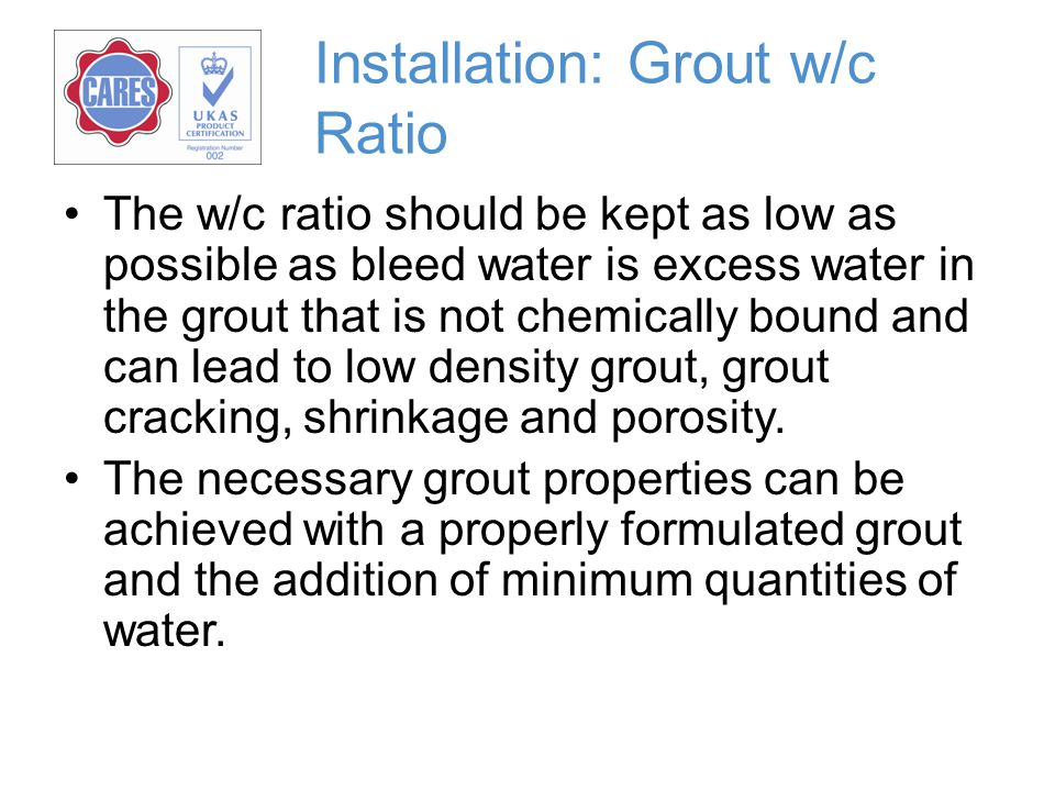 Installation: Grout w/c Ratio