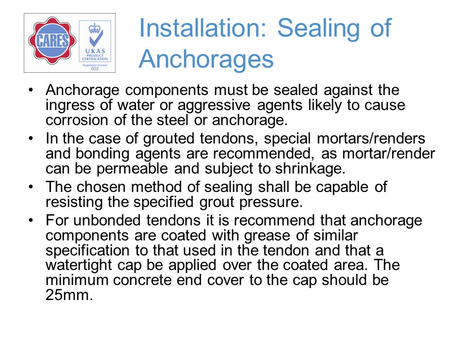 Installation: Sealing of Anchorages