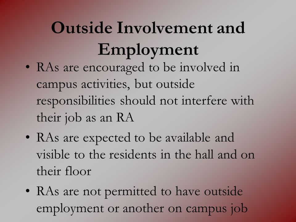 Outside Involvement and Employment