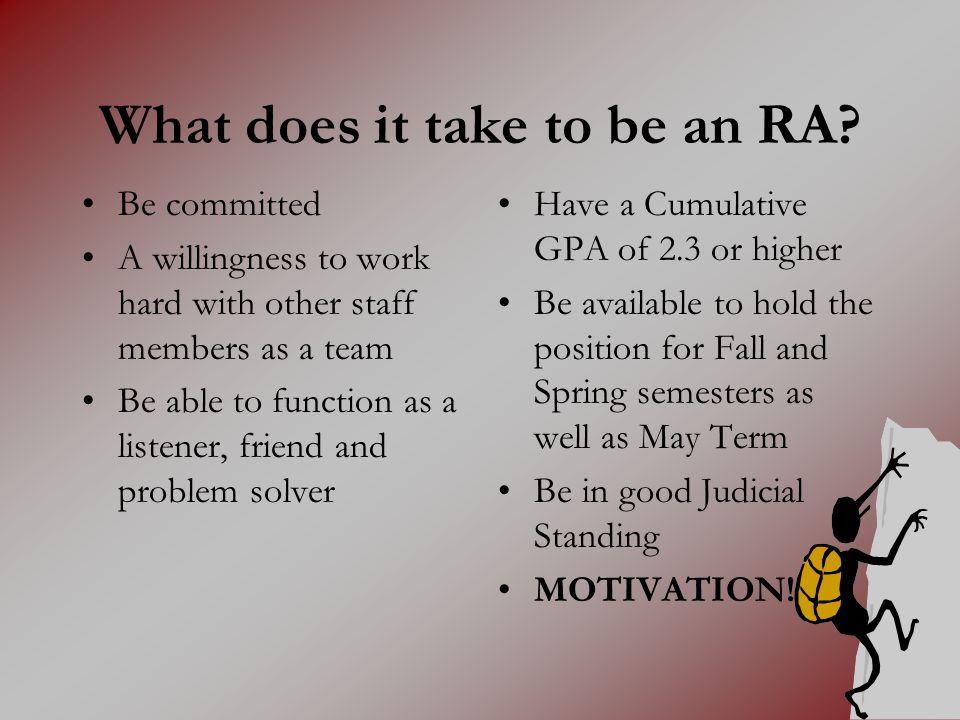What does it take to be an RA