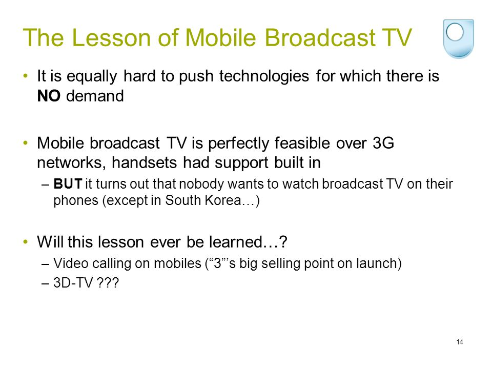 The Lesson of Mobile Broadcast TV
