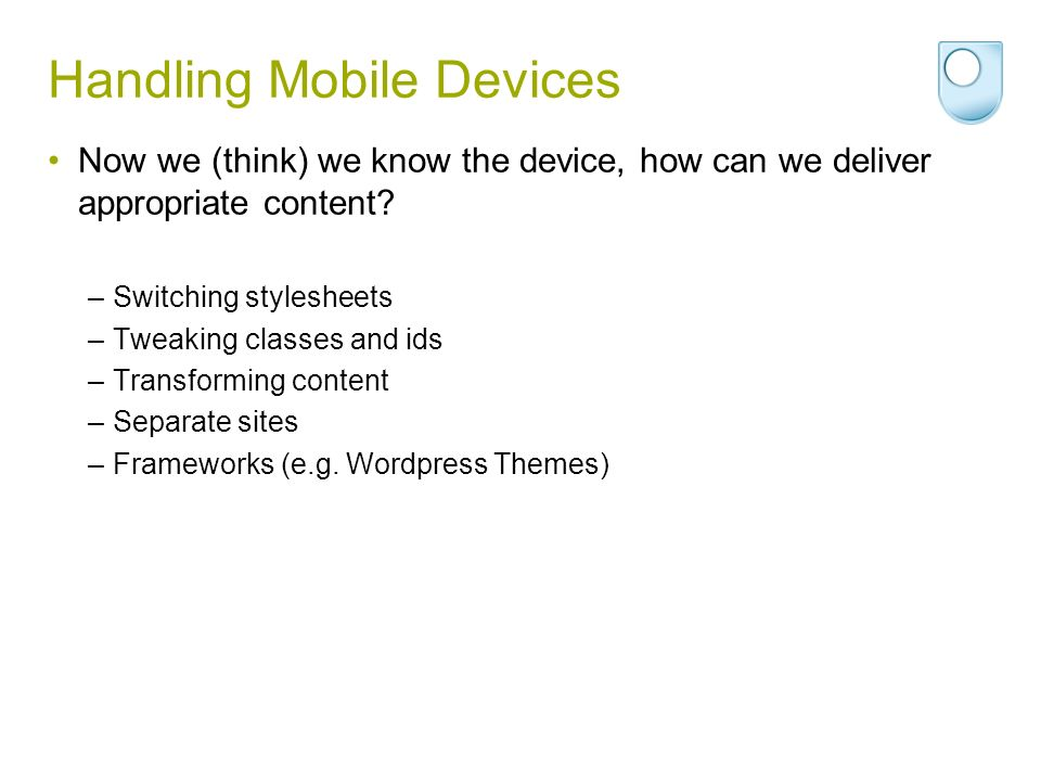 Handling Mobile Devices