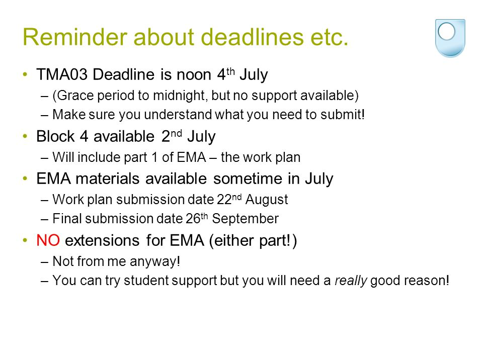 Reminder about deadlines etc.