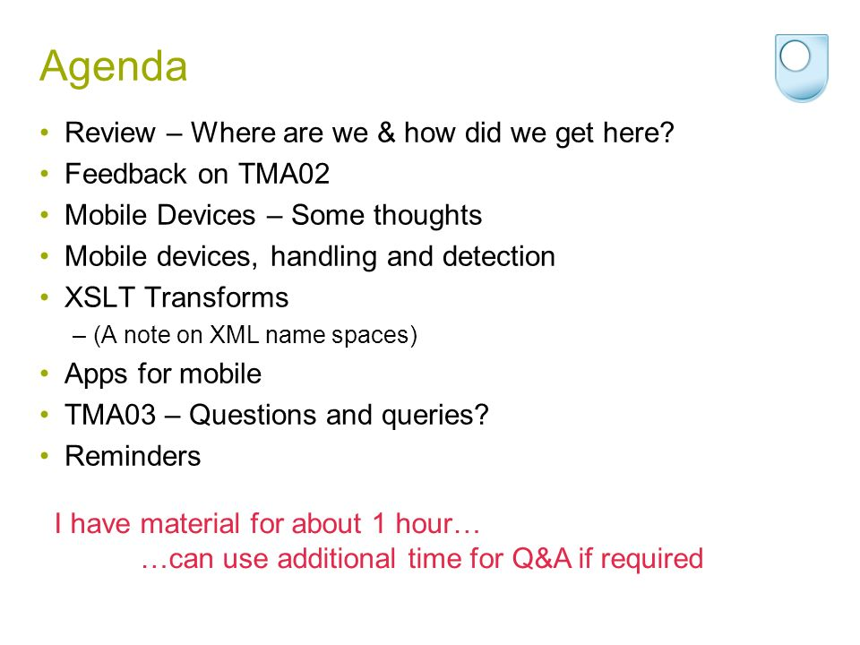 Agenda Review – Where are we & how did we get here Feedback on TMA02