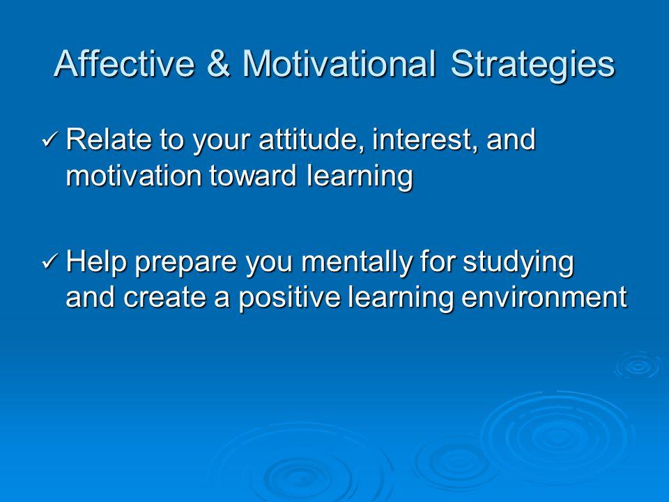 Affective & Motivational Strategies