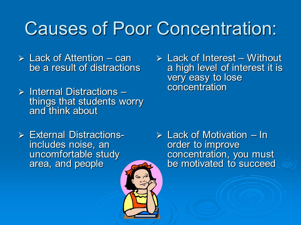 Causes of Poor Concentration: