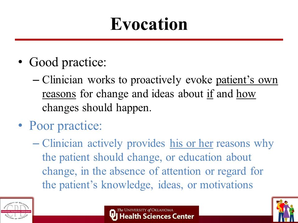 Evocation Good practice: Poor practice: