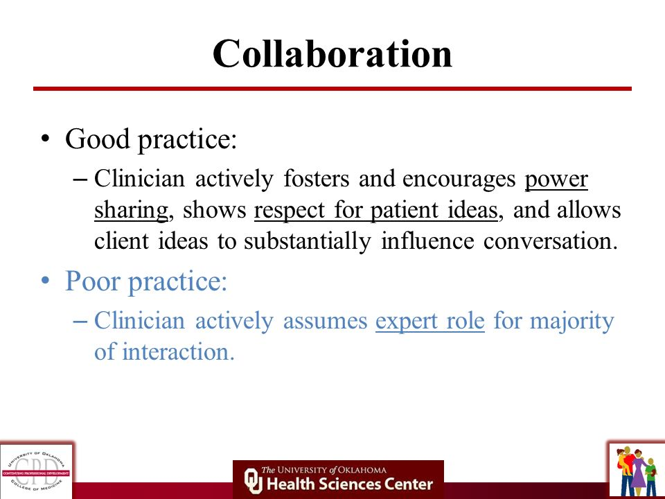 Collaboration Good practice: Poor practice: