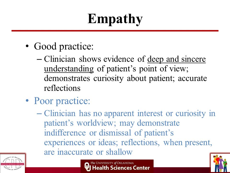 Empathy Good practice: Poor practice: