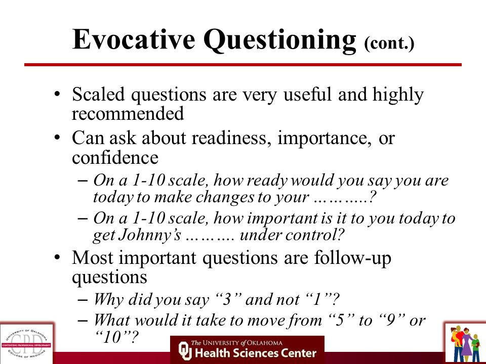 Evocative Questioning (cont.)