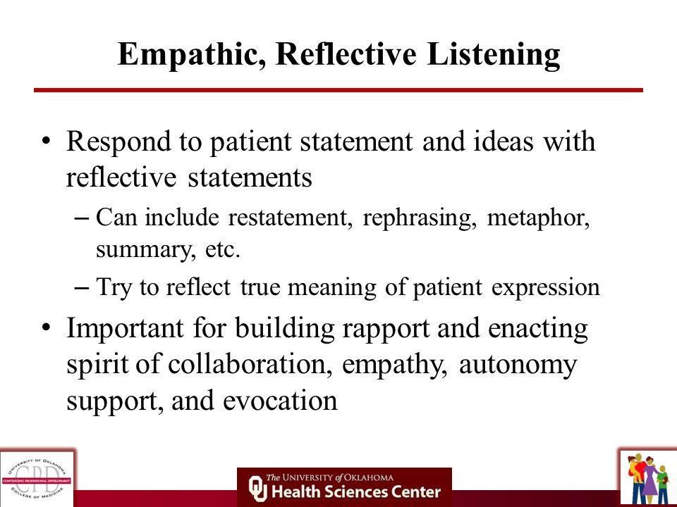 Empathic, Reflective Listening
