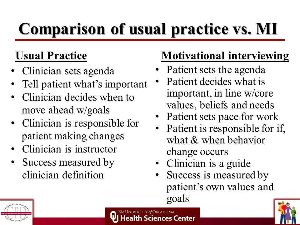 Comparison of usual practice vs. MI