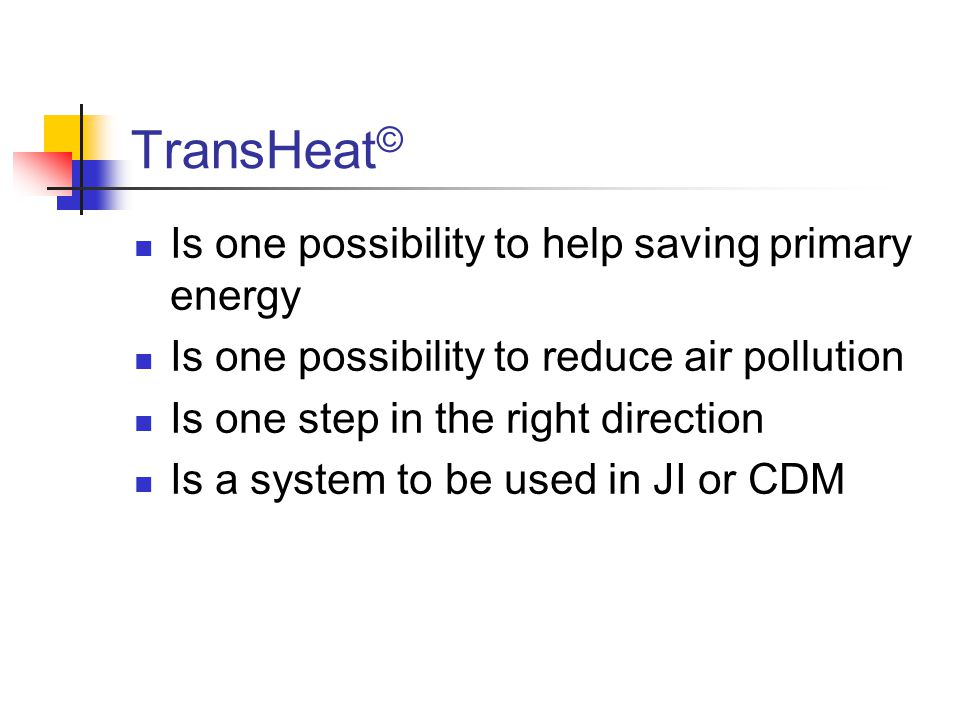TransHeat© Is one possibility to help saving primary energy