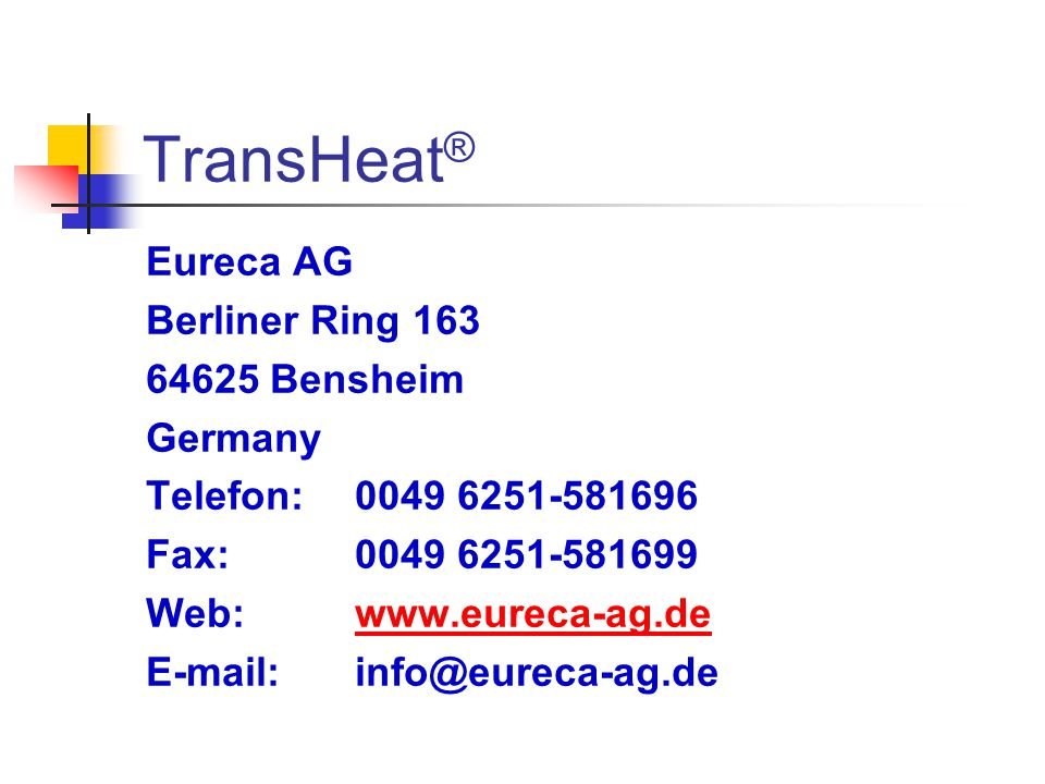 TransHeat® Eureca AG Berliner Ring 163 64625 Bensheim Germany