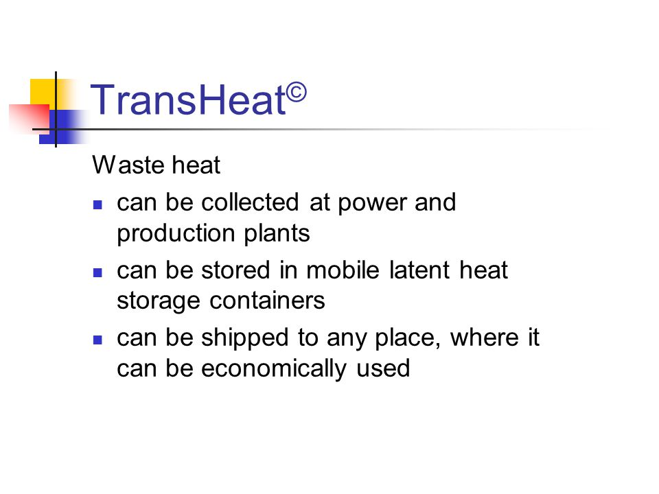 TransHeat© Waste heat can be collected at power and production plants