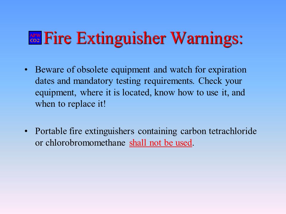 Fire Extinguisher Warnings: