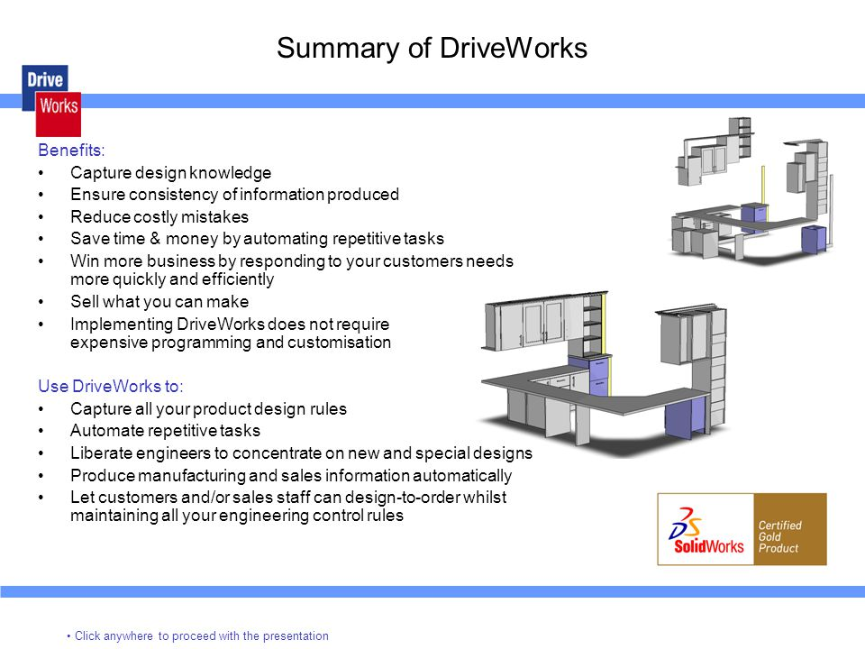 Summary of DriveWorks Benefits: Capture design knowledge