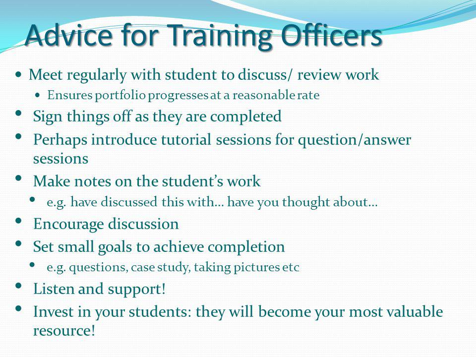 Advice for Training Officers