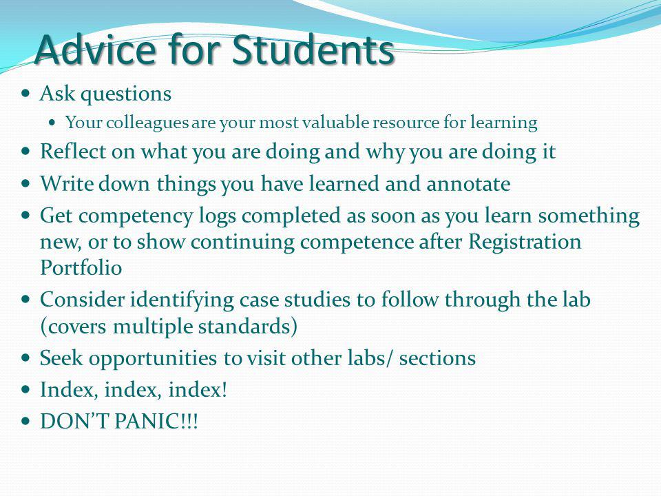 Advice for Students Ask questions