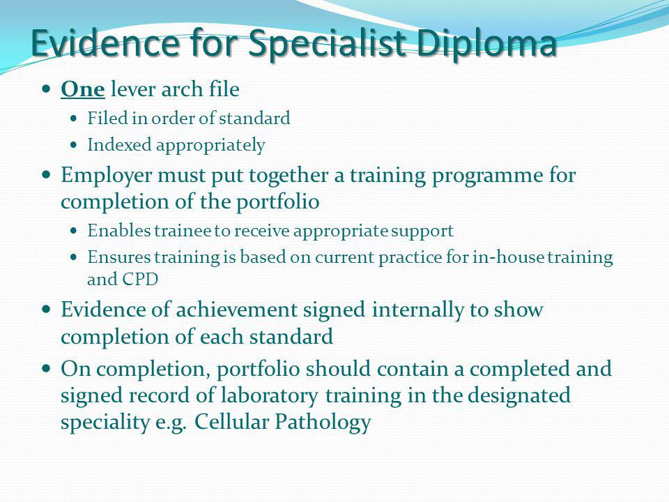 Evidence for Specialist Diploma