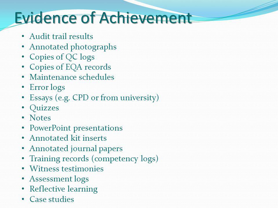 Evidence of Achievement