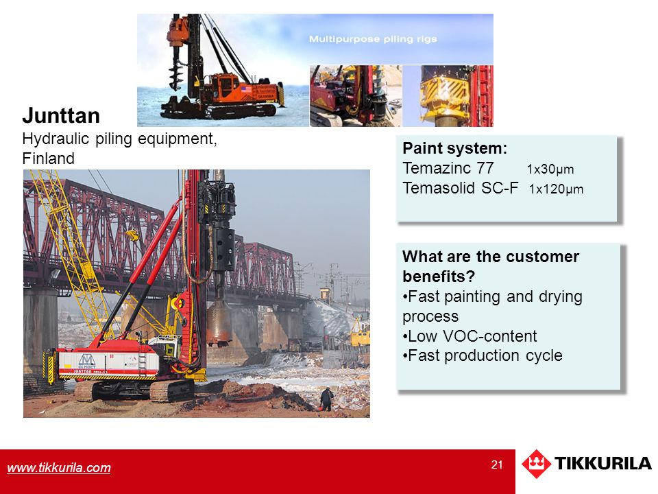 Junttan Hydraulic piling equipment, Finland Paint system: