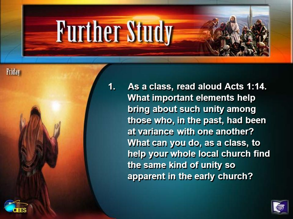 1. As a class, read aloud Acts 1:14