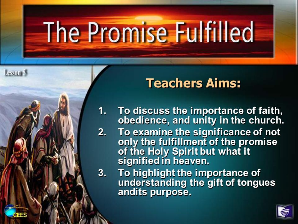 Teachers Aims: To discuss the importance of faith, obedience, and unity in the church.