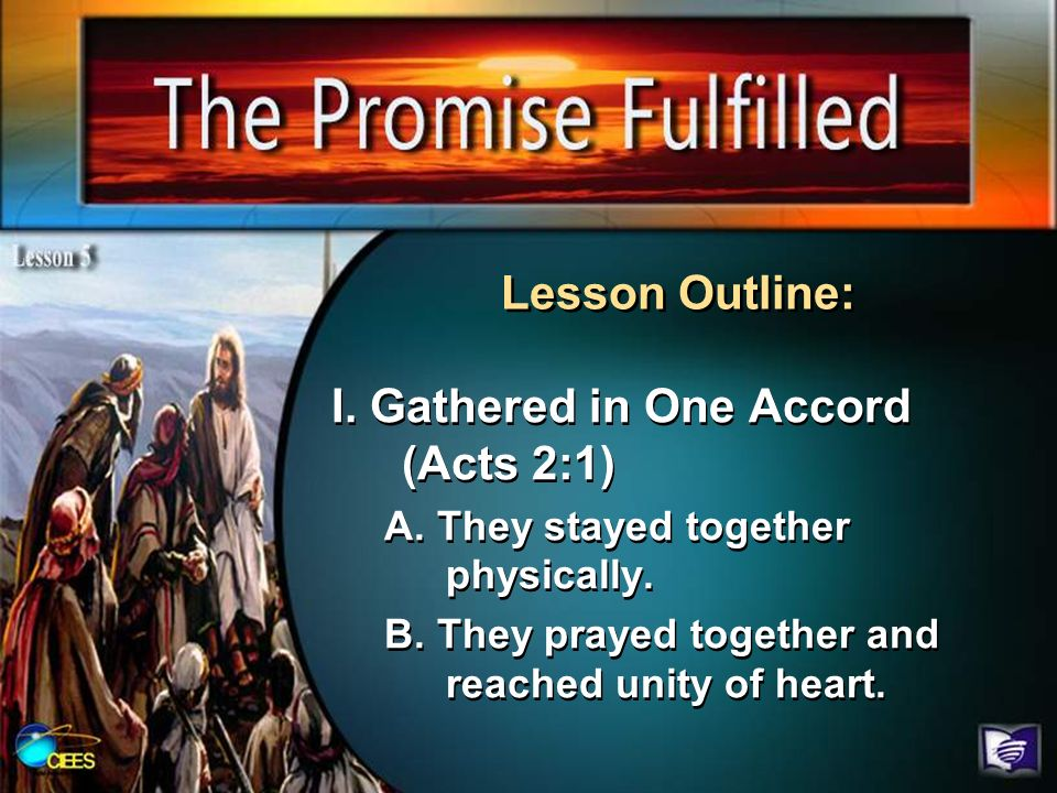 I. Gathered in One Accord (Acts 2:1)