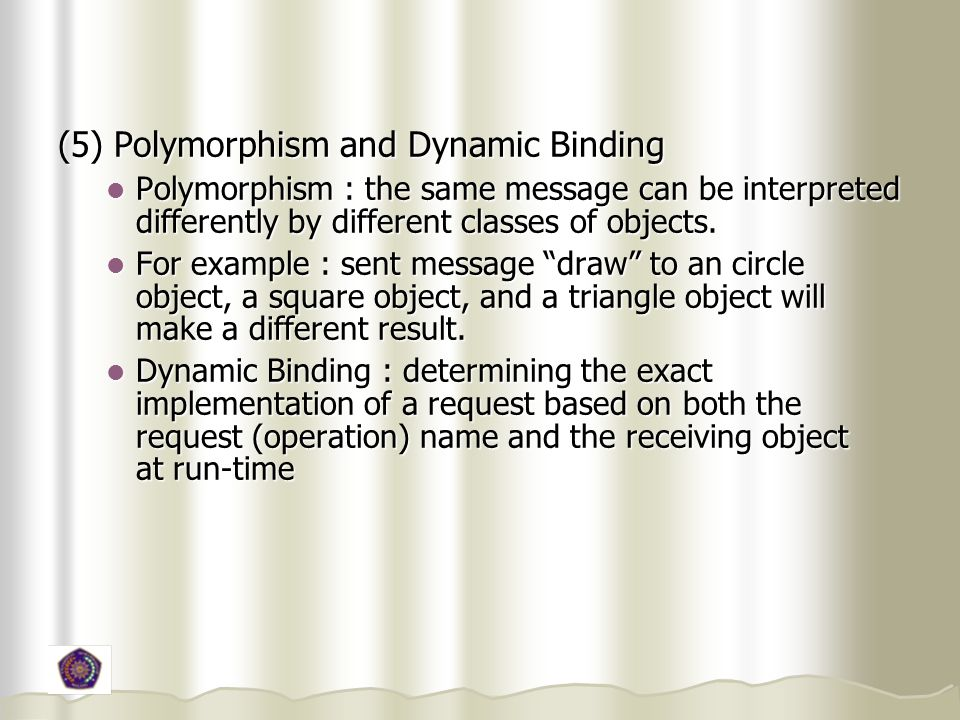 (5) Polymorphism and Dynamic Binding