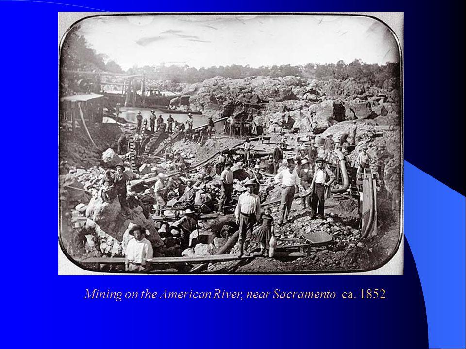 Mining on the American River, near Sacramento ca. 1852