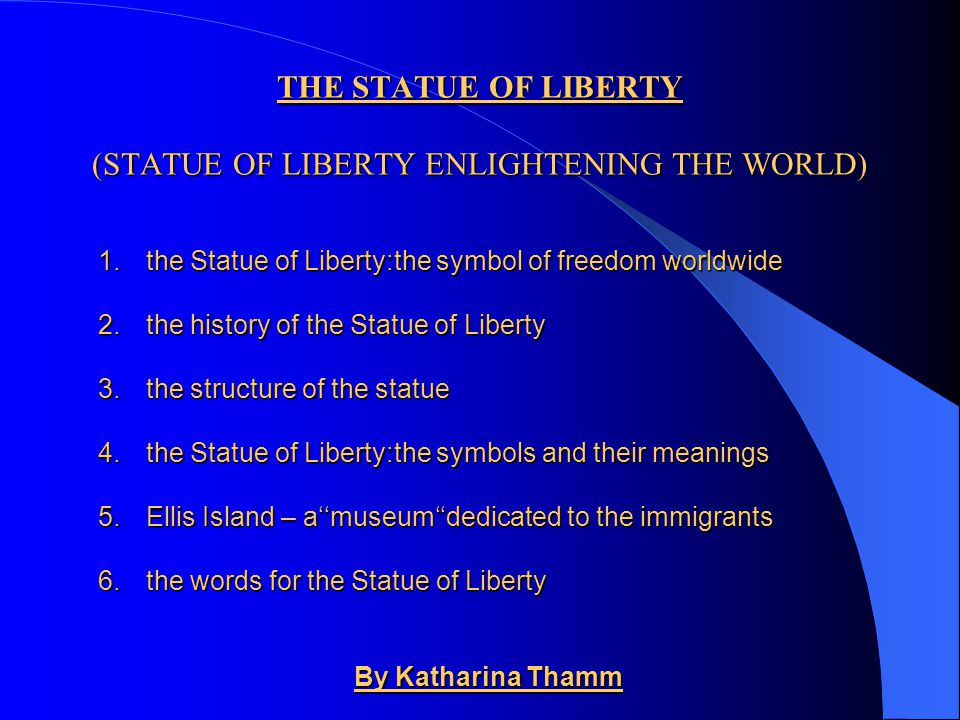 THE STATUE OF LIBERTY (STATUE OF LIBERTY ENLIGHTENING THE WORLD)