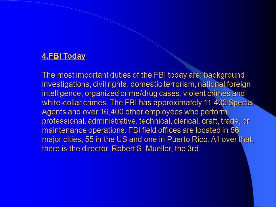 4.FBI Today