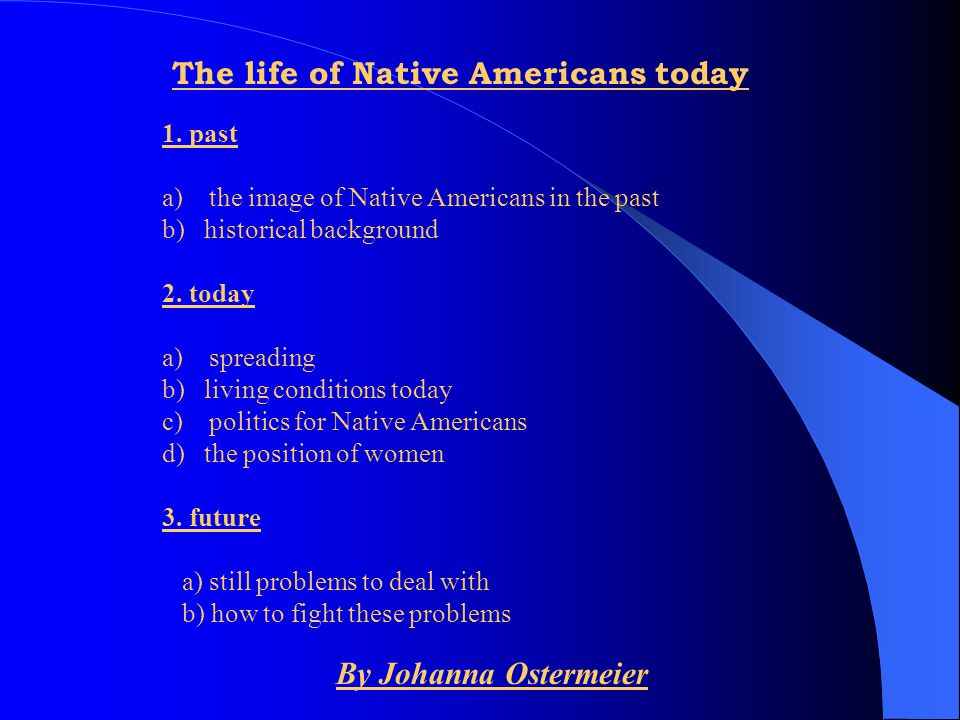 The life of Native Americans today