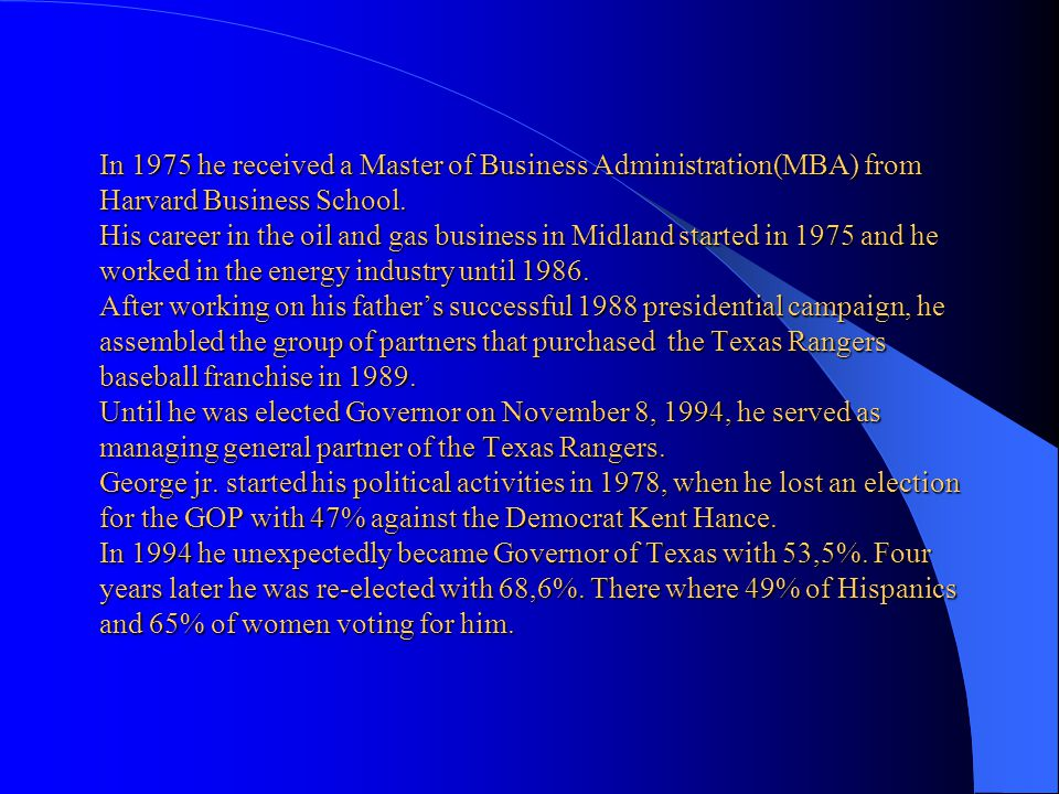 In 1975 he received a Master of Business Administration(MBA) from Harvard Business School.
