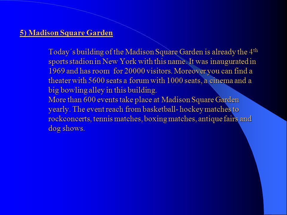 5) Madison Square Garden